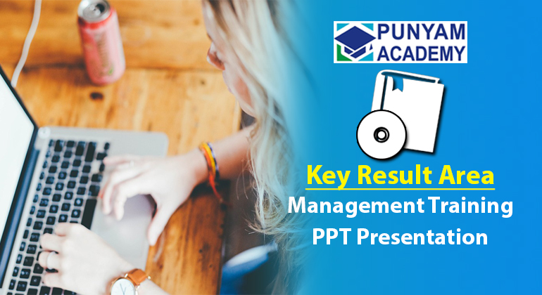 Key Result Areas and Performance Appraisal System Management Training Kit