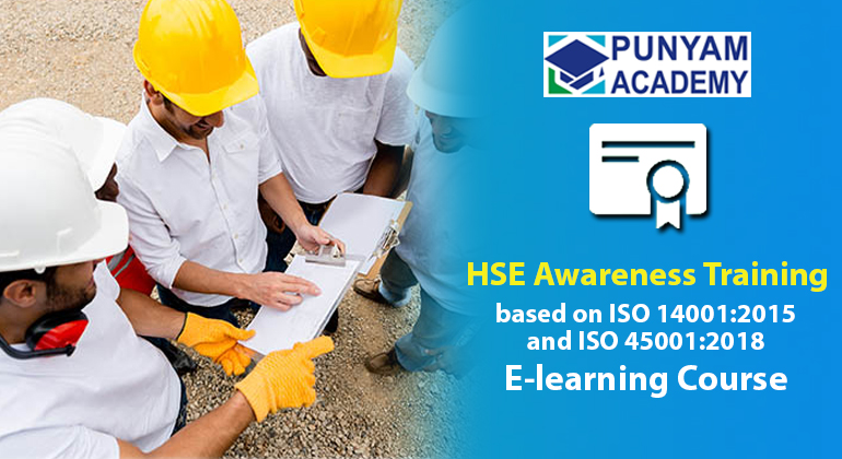 HSE Awareness based on ISO 14001:2015 and ISO 45001: 2018