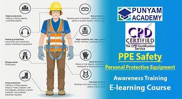 PPE Safety at Work Place - Online Course